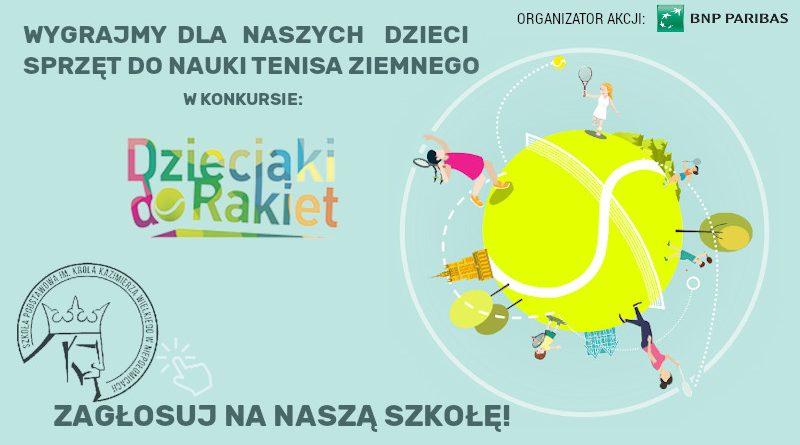 Konkurs Dzieci do rakiet. Szkoła Podstawowa im. Kazimierza Wielkiego w Niepołomicach